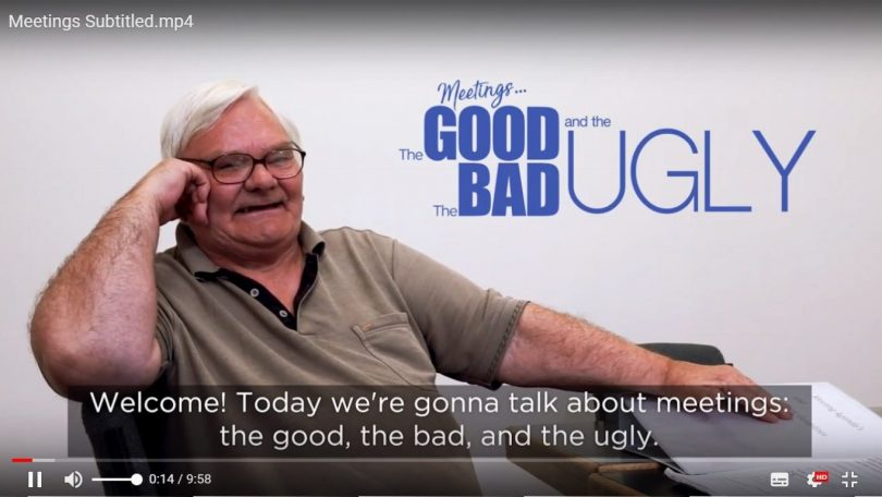 VIDEO: Meetings...The Good, The Bad and The Ugly
